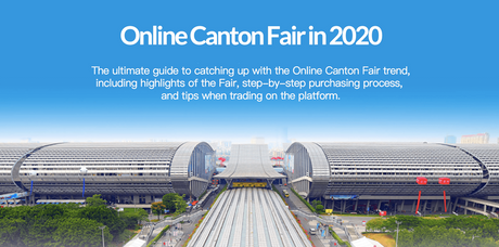 Comprehensive-Guide-to-Attending-the-Online-Canton-Fair-in-2020-1.png